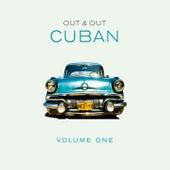 Out & Out Cuban - Vol.1 von Various Artists
