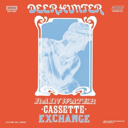 Rainwater Cassette Exchange by Deerhunter