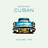 Out & Out Cuban - Vol.2 von Various Artists