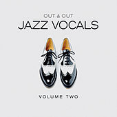 Out & Out Jazz Vocals - Vol.2 by Various Artists