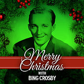 Merry Christmas With Bing Crosby von Bing Crosby