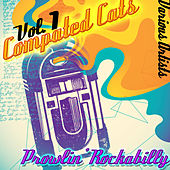 Compated Cats Volume 1 - Prowlin' Rockabilly by Various Artists