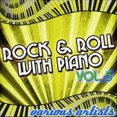 Rock & Roll With Piano Vol. 5 de Various Artists