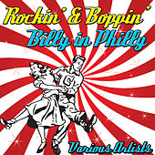 Rockin' & Boppin' Billy in Philly von Various Artists