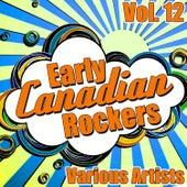 Early Canadian Rockers Vol. 12 de Various Artists