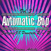 Automatic Bop Vol. 3 - Surging V8 Powered R 'n' R von Various Artists