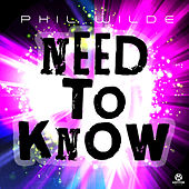 Need to Know by Phil Wilde