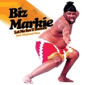 Let Me See You Bounce von Biz Markie