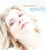 Spark Within von Mystéfy