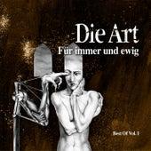 Für Immer Und Ewig (Best Of Vol.1) by Die Art