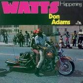 Watts Happening von Don Adams