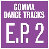 Gomma Dance Tracks E.P. 2 by Various Artists