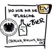 Ho Mir Ma Ne Flasche Bier von Stefan Raab