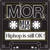 Hip Hop is still ok! von MoR