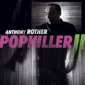 Popkiller 2 by Anthony Rother