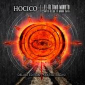 El Último Minuto (Antes de que tu Mundo caiga)[Deluxe Version] de Hocico