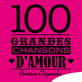 100 grandes chansons d'amour (Versions originales) de Various Artists