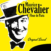Fleur de Paris (Original Sound) de Maurice Chevalier
