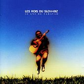 Les rois du Slow-Biz / 30 ans de Saravah by Various Artists