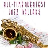 All-Time Greatest Jazz Ballads de Various Artists