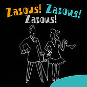 Zazous! Zazous! Zazous! by Various Artists