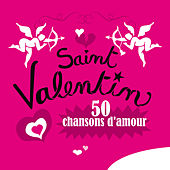 Saint Valentin, 50 chansons d'amour de Various Artists