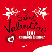 Saint Valentin, 100 chansons d'amour de Various Artists