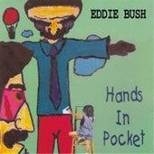 Hands in Pocket de Eddie Bush