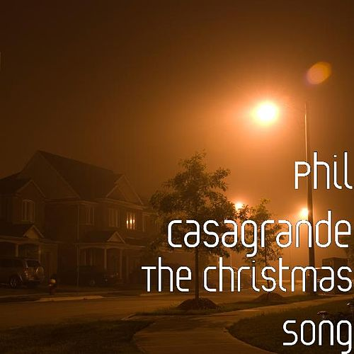 The Christmas Song by Phil Casagrande
