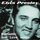 Romantic and Love Songs von Elvis Presley