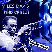 Kind of Blue (Extended Version) by Miles Davis