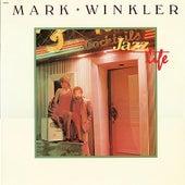 Jazz Life de Mark Winkler