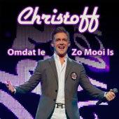 Omdat Ie Zo Mooi Is by Christoff