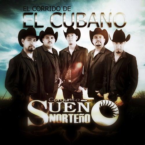 El Cubano by Sueño Norteño