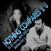 Nothing Compares 2 U (Remixes Part 2) by Jenn Cuneta