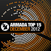 Armada Top 15 - December 2012 de Various Artists