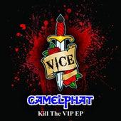 Kill The VIP - Single de CamelPhat