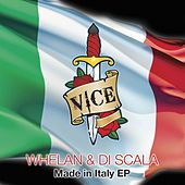 Made In Italy - Single by Whelan & Di Scala