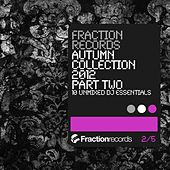 Fraction Records Autumn Collection 2012 Part 2 - EP von Various Artists
