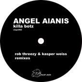 Killa Botz by Angel Alanis