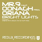 Bright Lights (feat. Mr.9 & Oonagh) (Mr.9 Presents) by Oonagh