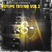 Future Techno Vol 2 - EP by Various Artists