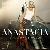It's a Man's World de Anastacia