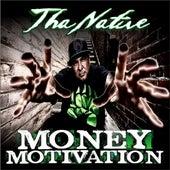 Money Motivation by Tha Native