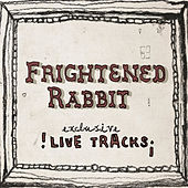Live At the Mill (Exclusive Live Tracks) by Frightened Rabbit