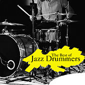 The Best of Jazz Drummers de Various Artists