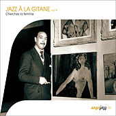 Saga Jazz: Jazz à la gitane, Vol. 4 (Cherchez la femme !) de Various Artists