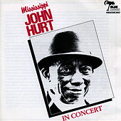 In Concert by Mississippi John Hurt