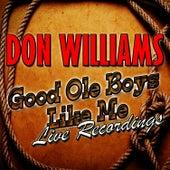 Good Ole Boys Like Me: Live Recordings von Don Williams