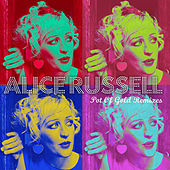 Pot of Gold Remixes (Bonus Track Version) de Alice Russell